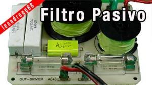 Filtro pasivo - el cajón del electrónico