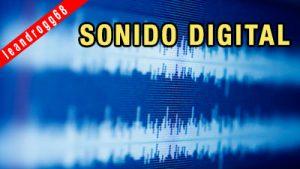 SONIDO DIGITAL - EL CAJÓN DEL ELECTRÓNICO