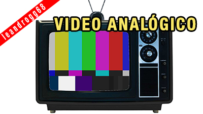 VIDEO ANALOGICO y sus FORMATOS